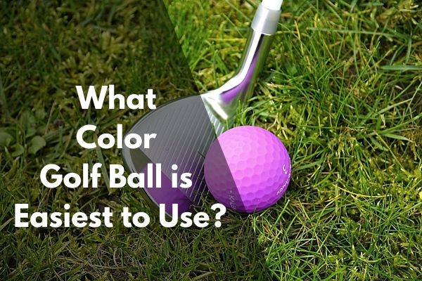 What color golf ball is easiest to use