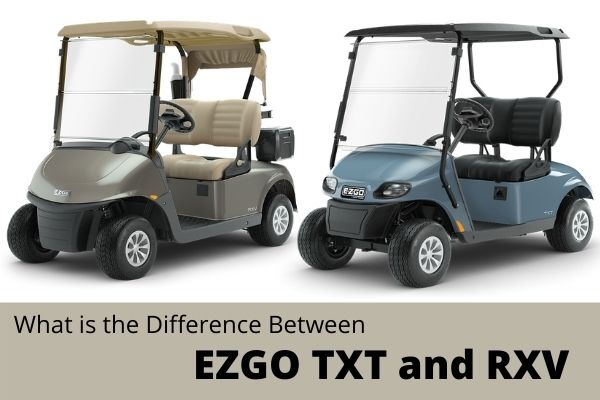 What is the Difference Between EZGO TXT and RXV