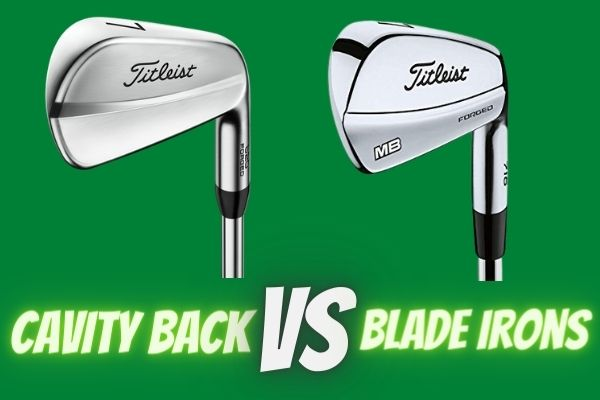 What is the difference between cavity back and blade irons