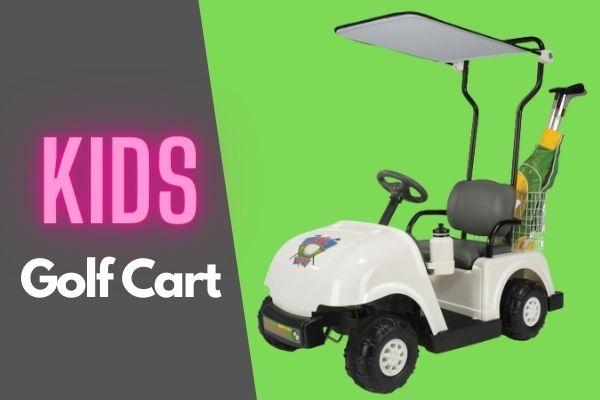 Best Kids Golf Cart