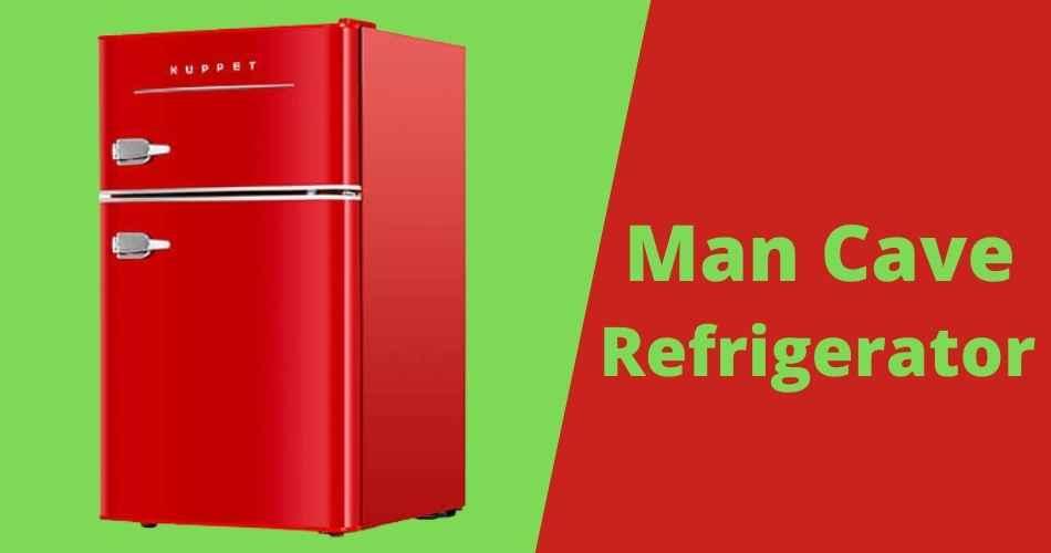 Best man cave refrigerators review